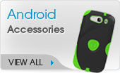 Click to Shop Android Accessories